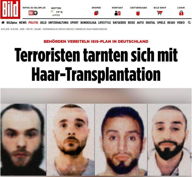Σύμφωνα με την Bild οι τρομοκράτες του ISIS είχαν κάνει μεταμφύτευση μαλλιών για να μην αναγνωρίζονται